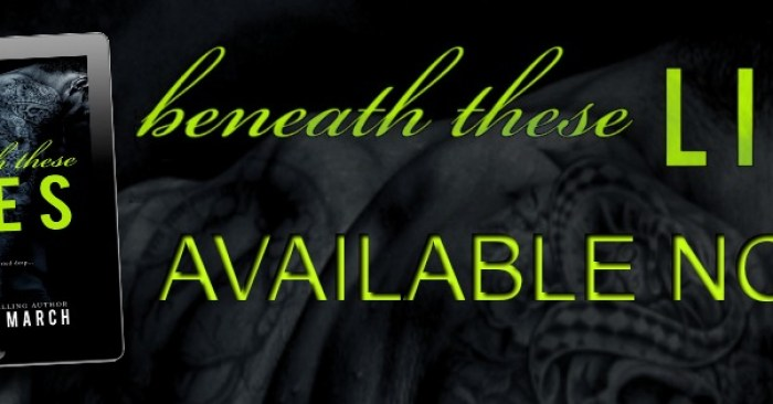 RELEASE BLITZ: BENEATH THESE LIES by Meghan March