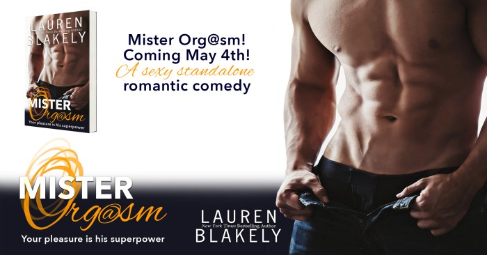 EXCERPT & GIVEAWAY: MISTER ORG@SM by Lauren Blakely