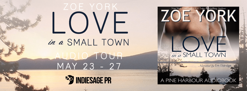 AUDIOBOOK REVIEW & GIVEAWAY: LOVE IN A SMALL TOWN by Zoe York