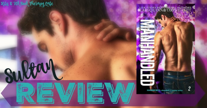 MANHANDLED review