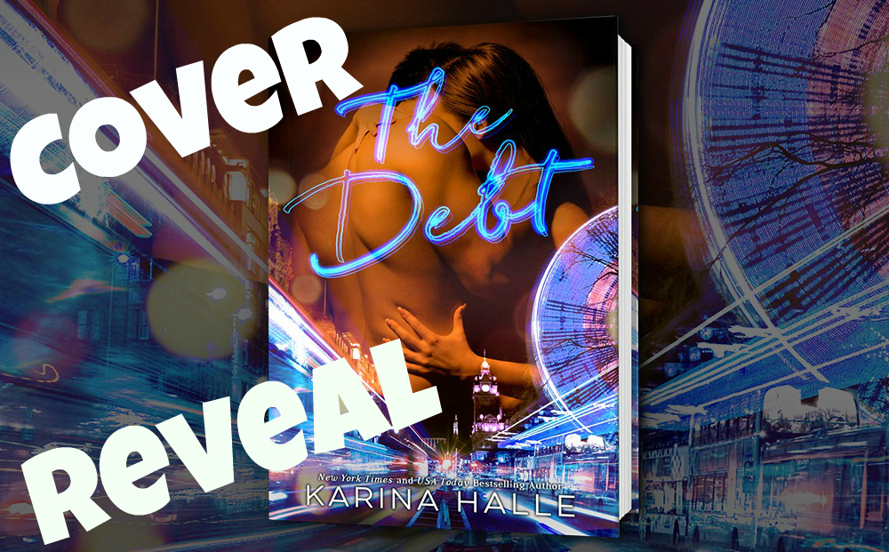 COVER REVEAL: THE DEBT by Karina Halle