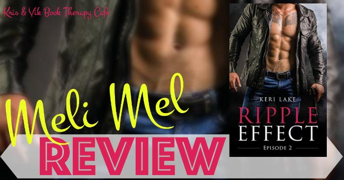 REVIEW: RIPPLE EFFECT EPISODE 2 by Keri Lake