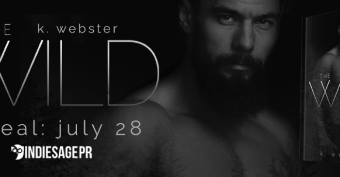 COVER REVEAL & GIVEAWAY: THE WILD by K. Webster