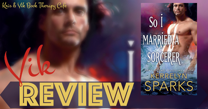 REVIEW: SO I MARRIED A SORCERER by Kerrelyn Sparks