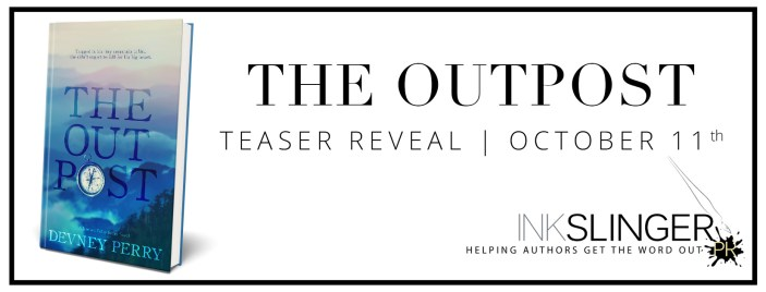 TEASER REVEAL: THE OUTPOST by Devney Perry