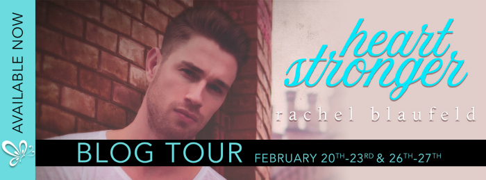 BLOG TOUR EXCERPT: HEART STRONGER by Rachel Blaufeld