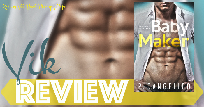 REVIEW & EXCERPT: BABY MAKER by P. Dangelico