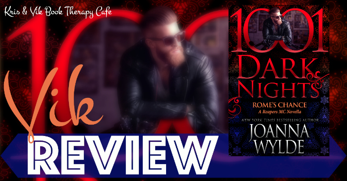 REVIEW & EXCERPT: ROME'S CHANCE by Joanna Wylde