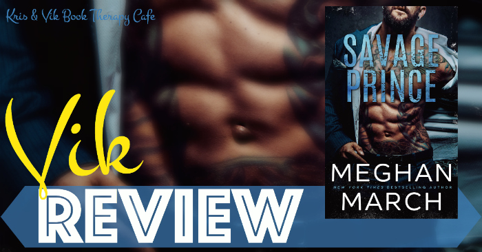 AUDIOBOOK REVIEW: SAVAGE PRINCE by Meghan March