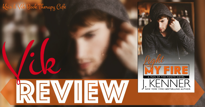 REVIEW: LIGHT MY FIRE by J. Kenner