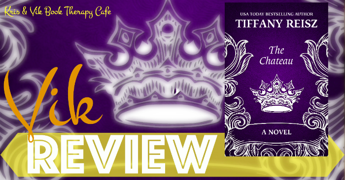 REVIEW & EXCERPT: THE CHATEAU by Tiffany Reisz