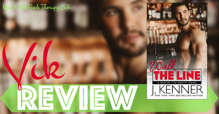 REVIEW: WALK THE LINE by J. Kenner