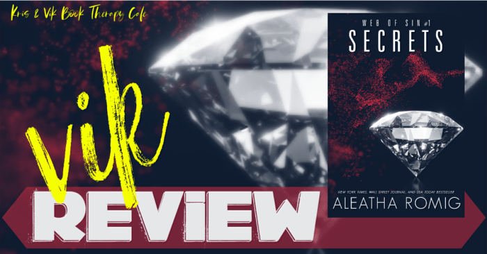 REVIEW: SECRETS by Aleatha Romig