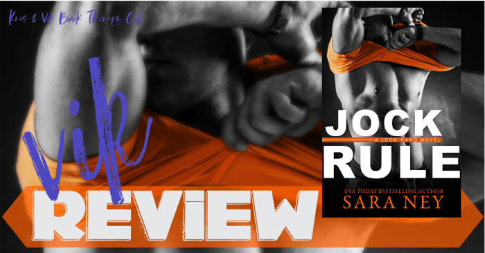 ✔ #NewRelease REVIEW: JOCK RULE by Sara Ney