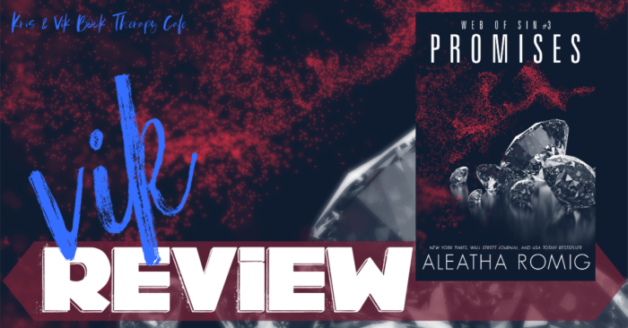 ✔#NewRelease REVIEW: PROMISES by Aleatha Romig