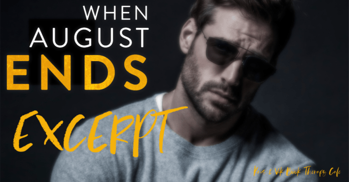 EXCERPT: WHEN AUGUST ENDS by Penelope Ward