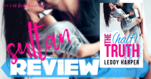 REVIEW: THE HALF TRUTH by Leddy Harper