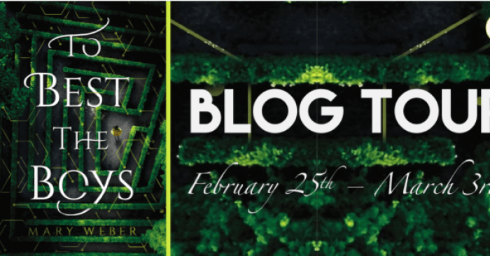 ✔ REVIEW & GIVEAWAY: TO BEST THE BOYS by Mary Weber