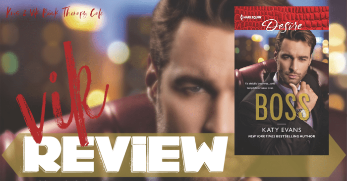 ✔ #NewRelease REVIEW: BOSS by Katy Evans