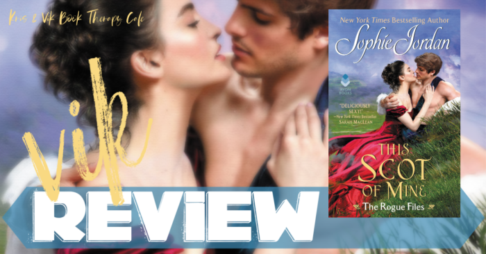 ✔ #NewRelease REVIEW: THIS SCOT OF MINE by Sophie Jordan