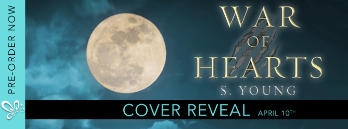 COVER REVEAL: WAR OF HEARTS by S. Young