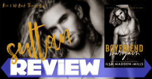 REVIEW: BOYFRIEND BARGAIN by Ilsa Madden-Mills