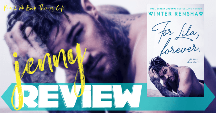 ✔ #NewRelease REVIEW & EXCERPT: FOR LILA, FOREVER by Winter Renshaw