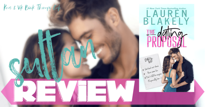 ✔ #NewRelease REVIEW & EXCERPT: THE DATING PROPOSAL by Lauren Blakely