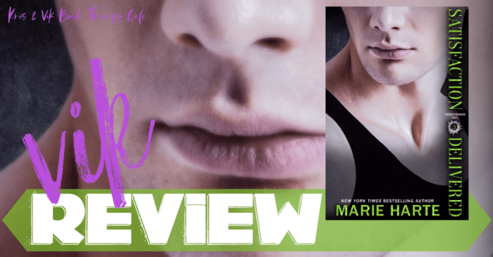 REVIEW: SATISFACTION DELIVERED by Marie Harte