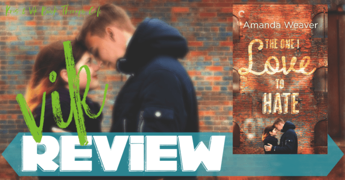 ✔ REVIEW: THE ONE I LOVE TO HATE by Amanda Weaver