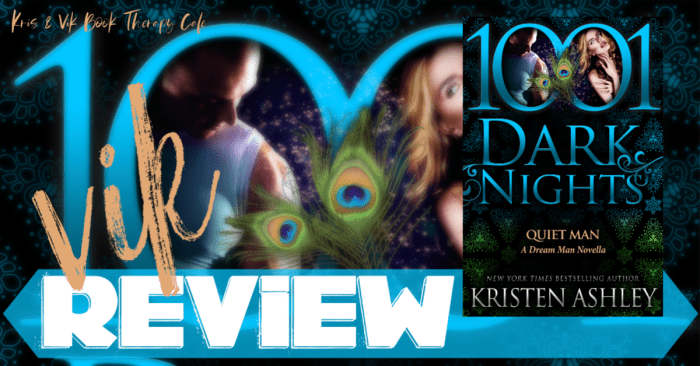 REVIEW: QUIET MAN by Kristen Ashley