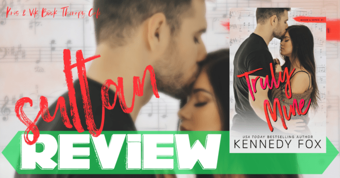 REVIEW: TRULY MINE by Kennedy Fox