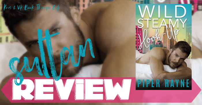 ✔ #NewRelease REVIEW: WILD STEAMY HOOKUP by Piper Rayne