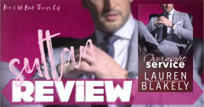 ✔ #NewRelease REVIEW & EXCERPT: OVERNIGHT SERVICE by Lauren Blakely