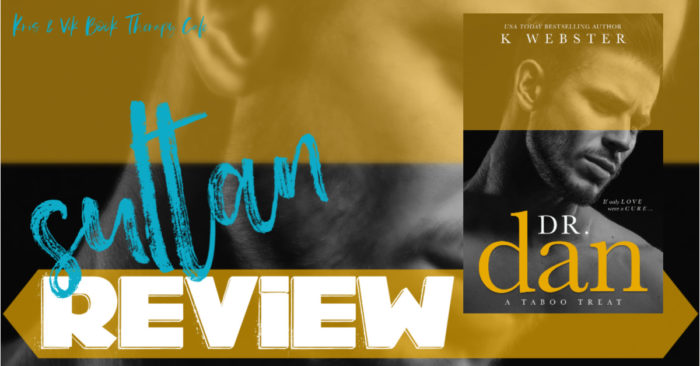✔ #NewRelease REVIEW & GIVEAWAY: DR. DAN by K Webster