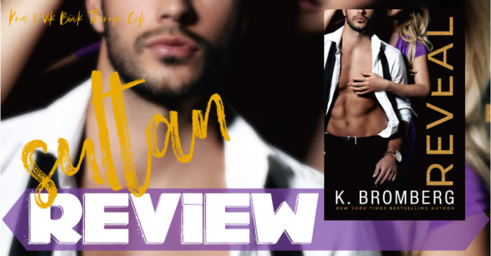 ✔ #NewRelease REVIEW: REVEAL by K. Bromberg