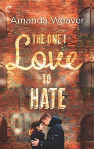 The One I Love to Hate by Amanda Weaver