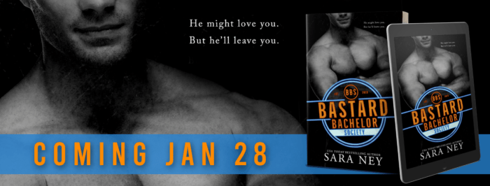 COVER REVEAL: BACHELOR BASTARD SOCIETY by Sara Ney