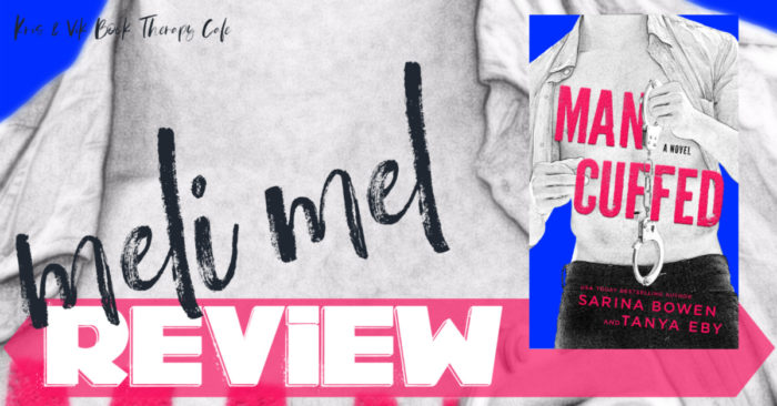 REVIEW: MAN CUFFED by Sarina Bowen & Tanya Eby