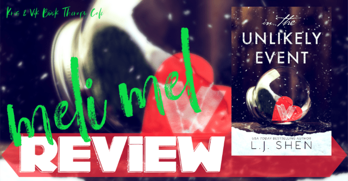 ✔ #NewRelease REVIEW & EXCERPT: IN THE UNLIKELY EVENT by L.J. Shen