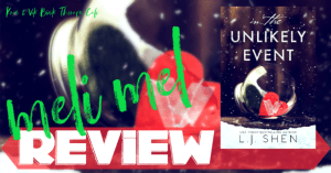 REVIEW: IN THE UNLIKELY EVENT by L.J. Shen