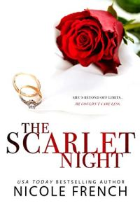 The Scarlet Night by Nicole French