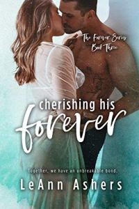 Cherishing His Forever by LeAnn Asher