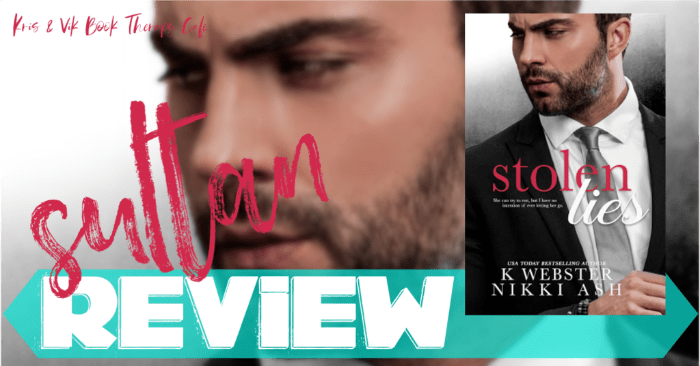 ✔ #NewRelease REVIEW & GIVEAWAY: STOLEN LIES by K Webster and Nikki Ash