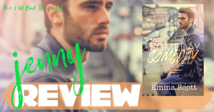 ✔ #NewRelease REVIEW: SOMEDAY, SOMEDAY by Emma Scott
