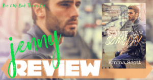 REVIEW: SOMEDAY SOMEDAY by Emma Scott