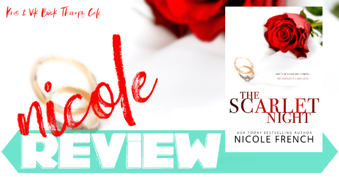 ✔ #NewRelease REVIEW: THE SCARLET NIGHT by Nicole French