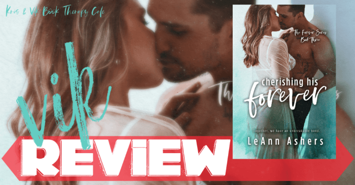 ✔ #NewRelease REVIEW: CHERISHING HIS FOREVER by LeAnn Ashers