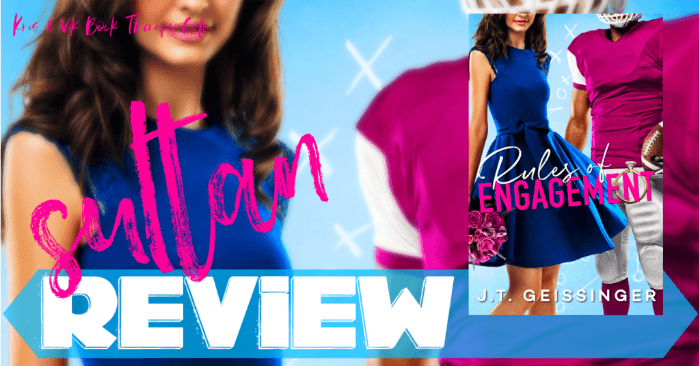 ✔ #NewRelease REVIEW & EXCERPT: RULES OF ENGAGEMENT by J.T. Geissinger