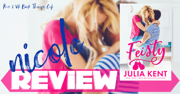 ✔ #NewRelease REVIEW & EXCERPT: FEISTY by Julia Kent